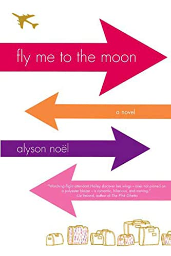 9780312355081: Fly Me to the Moon