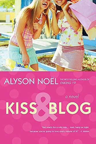 9780312355098: Kiss & Blog: A Novel