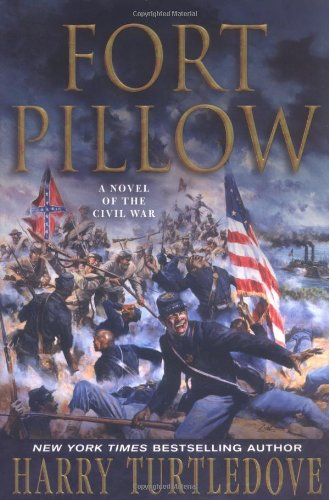 Fort Pillow : A Novel of the Civil War