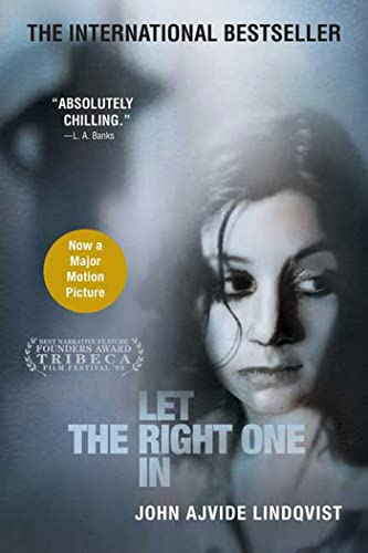 Let the Right One In: A Novel: Lindqvist, John Ajvide