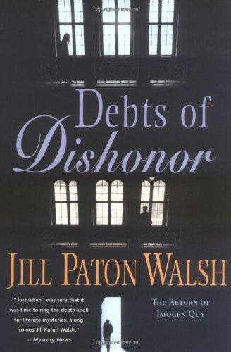 Debts of Dishonor: An Imogen Quy Mystery: Walsh, Jill Paton