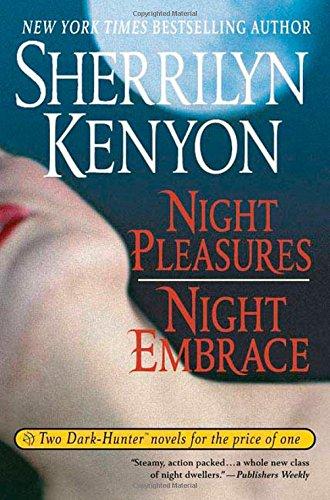 9780312355630: Night Pleasures/Night Embrace (Dark-Hunter Novels Books 2 and 3)