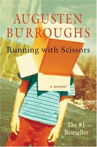 Running With Scissors (Signed): Burroughs, Augusten