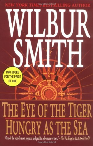 The Eye of the Tiger/ Hungry as: Wilbur Smith