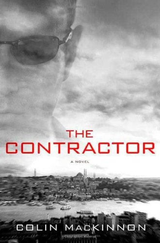 9780312355784: The Contractor