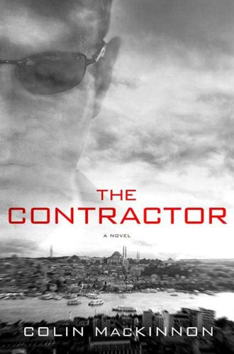 9780312355791: The Contractor