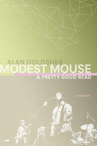 9780312356019: Modest Mouse: A Pretty Good Read