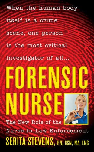9780312356125: Forensic Nurse: The New Role of the Nurse in Law Enforcement