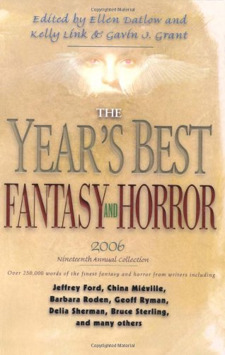 The Year's Best Fantasy and Horror 2006: Ellen Datlow