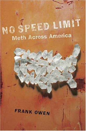9780312356163: No Speed Limit: The Highs and Lows of Meth