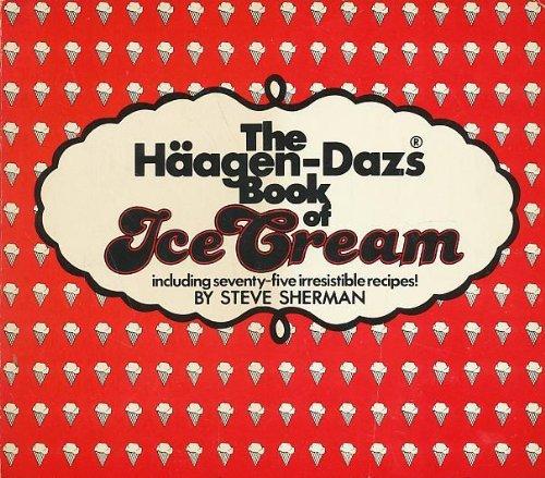 9780312356569: The Haagen Dazs Book of Ice Cream