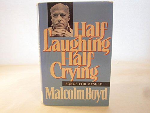9780312356637: Half Laughing/Half Crying