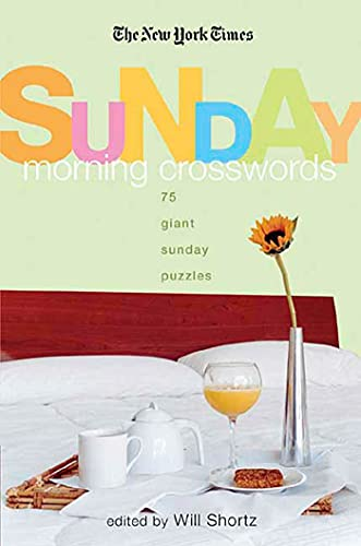 9780312356729: The New York Times Sunday Morning Crossword Puzzles: 75 Giant Sunday Puzzles