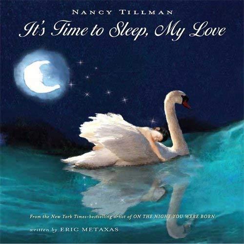 9780312356774: It's Time To Sleep, My Love
