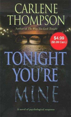 9780312357139: Tonight You're Mine