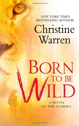 9780312357191: Born To Be Wild (The Others, Book 15)
