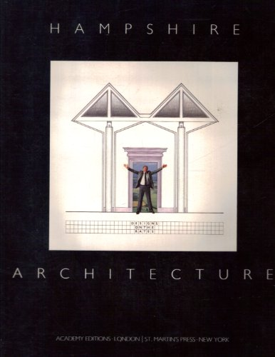 Hampshire Architecture (1974-1984) (9780312357306) by Farrell, Terry; Smith, Colin S.