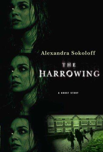 The Harrowing: Sokoloff, Alexandra