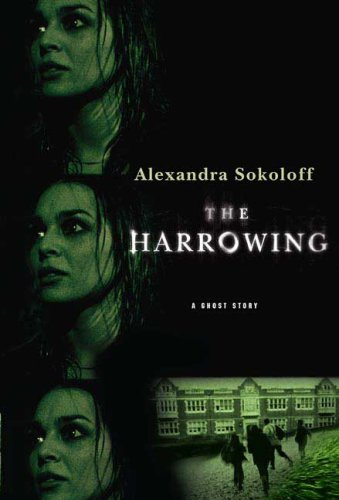 9780312357481: The Harrowing: A Ghost Story