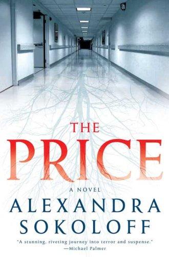 9780312357511: The Price: A Novel