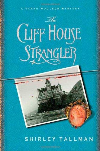 9780312357566: The Cliff House Strangler (Sarah Woolson Mysteries)