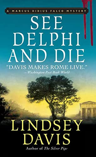 9780312357757: See Delphi and Die (Marcus Didius Falco Mysteries)
