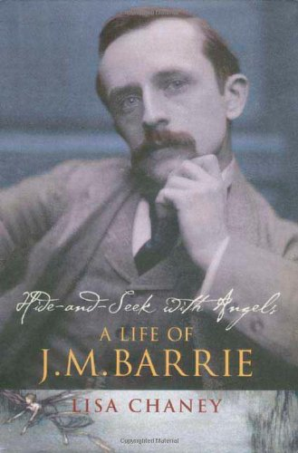 9780312357795: Hide-And-Seek with Angels: A Life of J. M. Barrie