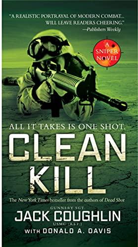 9780312358075: Clean Kill: A Sniper Novel (Kyle Swanson Sniper Novels)