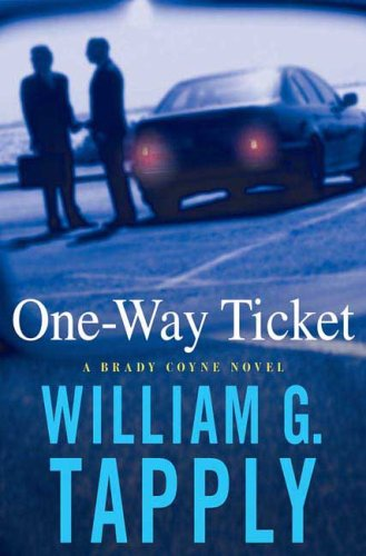 9780312358297: One-Way Ticket: A Brady Coyne Novel (Brady Coyne Mysteries)