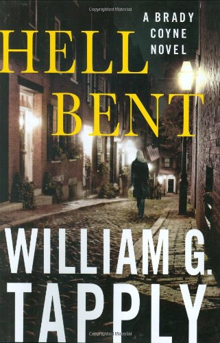 9780312358303: Hell Bent: A Brady Coyne Novel (Brady Coyne Novels)