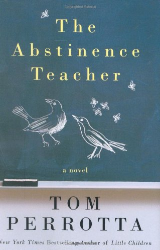 9780312358334: The Abstinence Teacher