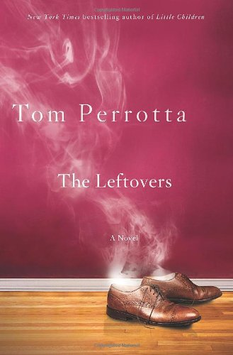9780312358341: The Leftovers