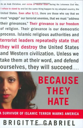 9780312358372: Because They Hate: A Survivor of Islamic Terror Warns America
