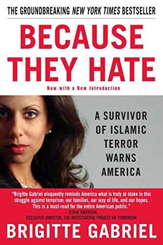 9780312358389: Because They Hate: A Survivor of Islamic Terror Warns America