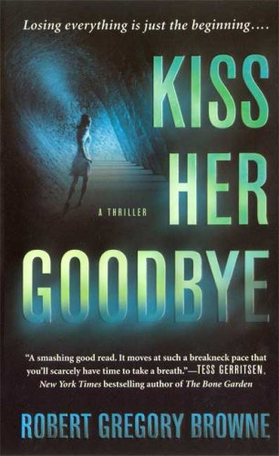 9780312358648: Kiss Her Goodbye