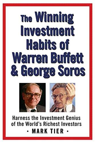 9780312358785: The Winning Investment Habits of Warren Buffett & George Soros