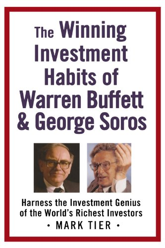 9780312358785: The Winning Investment Habits of Warren Buffett And George Soros