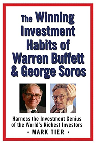 9780312358785: The Winning Investment Habits of Warren Buffett & George Soros: Harness the Investment Genius of the World's Richest Investors