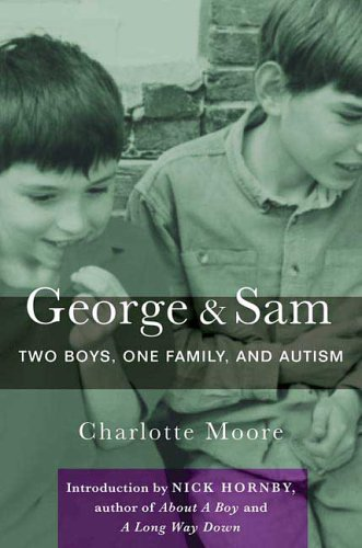 9780312358938: George & Sam: Two Boys, One Family, and Autism