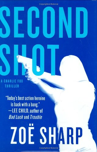 Second Shot *SIGNED & pub dated by ZOE SHARP & LEE CHILD*: Sharp, Zoe