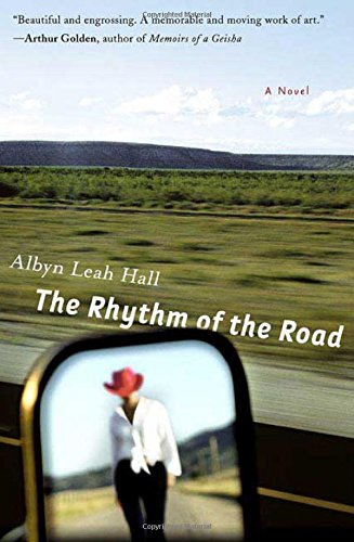 The Rhythm of the Road: Hall, Albyn Leah