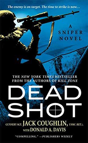 9780312359485: Dead Shot: A Sniper Novel