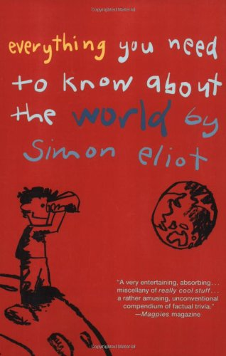 9780312359652: Everything You Need to Know about the World by Simon Eliot