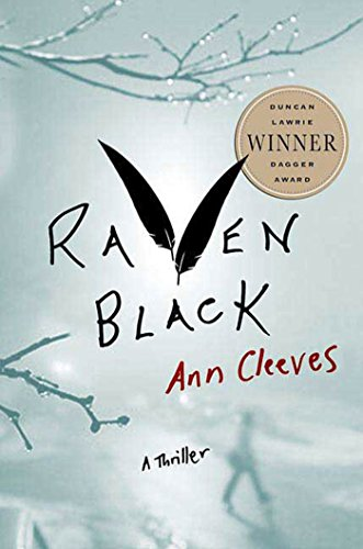 9780312359676: Raven Black: Book One of the Shetland Island Quartet (Shetland Island Mysteries)