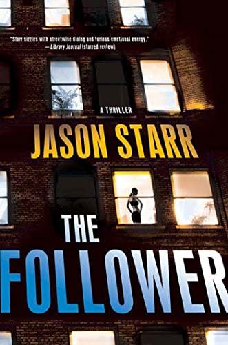 THE FOLLOWER (SIGNED): Starr, Jason