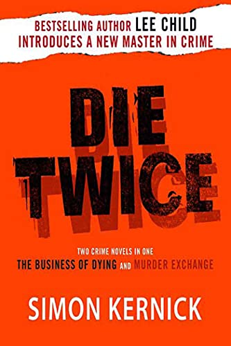 9780312359812: Die Twice: Two Crime Novels in One (The Business of Dying and The Murder Exchange)