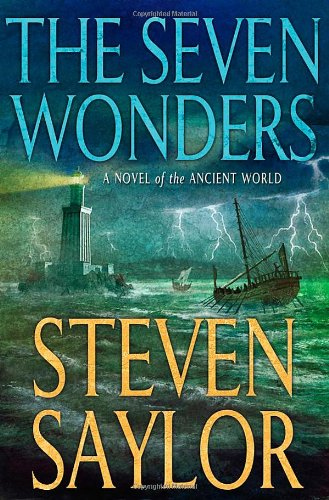 The Seven Wonders: Saylor, Steven
