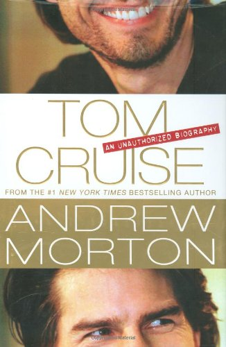 9780312359867: Tom Cruise: An Unauthorized Biography