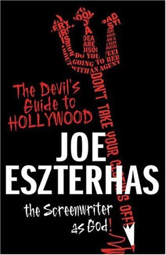 The Devil's Guide to Hollywood: The Screenwriter as God! (SIGNED & DATED + Photo): ...