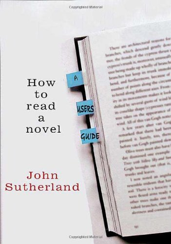 9780312359881: How to Read a Novel: A User's Guide